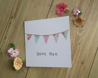 Mother's Day Card, Best Mum Card, Mom Card, Mam Card, Bunting Card