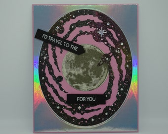 I'd travel to the moon for you, Romantic Valentine's Day card, Handmade card, Anniversary card, Galaxy Space card