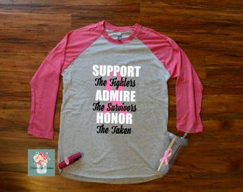 Breast Cancer Awareness Shirt-Support-Admire-Honor-Pink ribbon shirt-October we wear pink-Breast Cancer Shirt