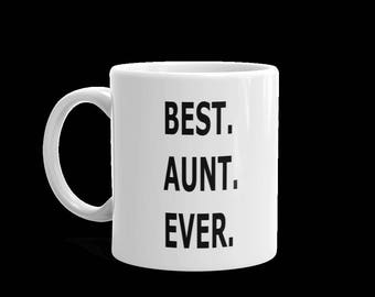 Best Aunt Ever Mug, Aunt Mug, Aunt Gift, Gift for Aunt , New Baby Gift, Mug for Aunt, Aunt Birthday Gift