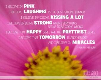 I Believe in Pink 8x10 Print