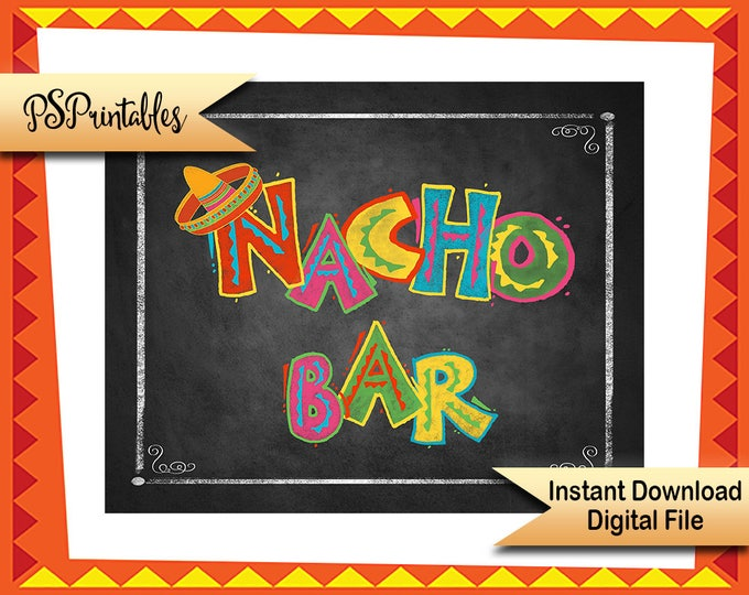 Printable NACHO BAR sign, taco party sign, Birthday Fiesta Sign, DIY party decoration, mexican party sign, wedding fiesta, birthday signage