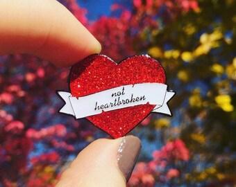 Not Heartbroken Enamel Pin