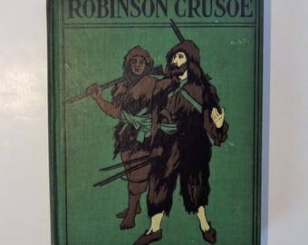 1899 ROBINSON CRUSOE by Daniel Defoe, Color Plates, Illustrations, Altemus One Syllable