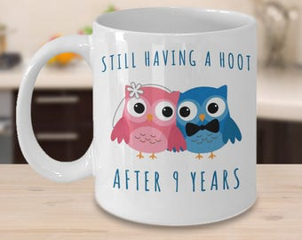9th Anniversary Coffee Mug Still Having a Hoot After 9 Years Together Ninth Wedding Anniversary Gift for Him Nine Cup