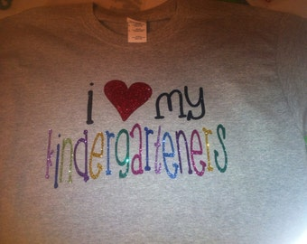 I love my kindergarteners students first graders regular tshirt