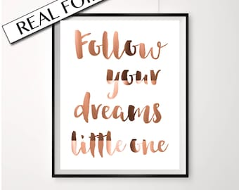 Copper Foil Art, Follow your dreams little one, Nursery Print, Home decor, Baby Poster, Real Copper Foil, A4 Print, Artwork for nursery