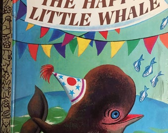 Happy Little Whale a Little Golden Book Illustrated by Tibor Gergely Copyright 1960 / 1969 Printing  #393 - Golden Book Luv
