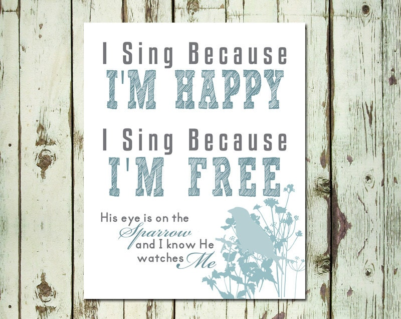 All Music Chords his eye is on the sparrow music sheet : PRINTABLE ART I Sing Because I'm Happy Wall Art His Eye Is