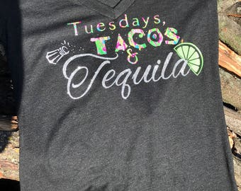 Tuesdays Tacos and Tequila, T shirt, Tacos, Tequila; Tuesdays, Taco Tuesdays, Funny Shirt, Taco Shirt, Taco, Tequila Shirt, Party Shirt