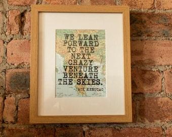 Jack Kerouac Inspirational Travel Quote Print - Hand-Pulled Screenprint.