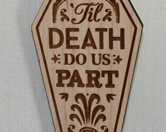 Til Death Do Us Part/Halloween Wedding/Engraved Ornament/Wedding/Favor/Wedding Ornament/Tag/Wood/Shower Favors/Favor tag
