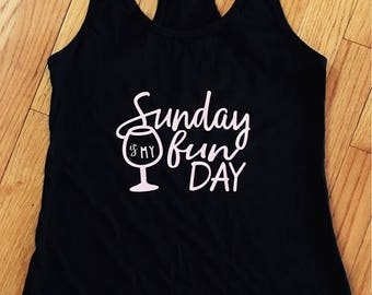 Sunday is my Fun Day t-shirt or tank top