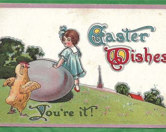 Vintage Embossed Easter Postcard -  Easter Wishes, You're It!  Acute Little Girl Looking Over A Big Egg at a Chick (3344)