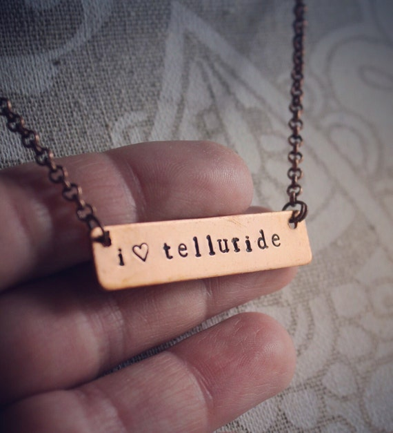 Jewelry / Telluride Colorado / I love Telluride / Rustic Mountain Jewelry / Colorado Necklace / Mountain Life / Copper Jewelry