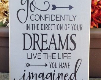 Go confidently in the direction of your dreams, quote sign, inspirational wall art, Wall Sign - Style HM127