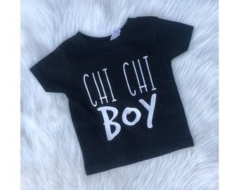 Chi Chi Boy onesie or tee
