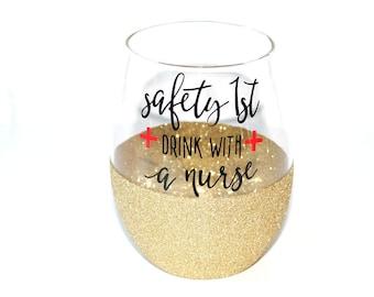 Gift for Nurse / Nurse Appreciation Gift / Nurse Off Duty Gift / Nurse Wine Glass / Nurse Gift / Nursing Graduation Gift / Registered Nurse