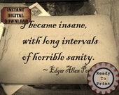Poe Asylum Style Printable ~ Goth Sanity Quote ~ 1890 Victorian Autograph Book Digital Sheet ~ Aged Paper Scrapbook Sheet or Halloween Decor