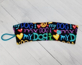 Coffee Cozy - Cup Sleeve - Fabric Drink Cozies - Gift for dog mom, dog walkers, dog groomer, teacher - I Love My Dog