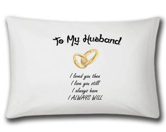 To My Husband Pillow Case | Anniversary Gifts