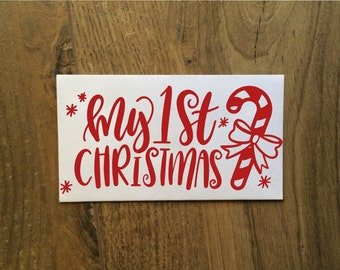 My 1st First Christmas Baby Decal Sticker / My First Christmas Child 1 Year / Baby Christmas Decal Sticker / Christmas Baby Decal Sticker