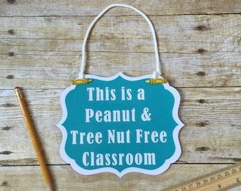 Peanut & Nut Free Classroom Sign