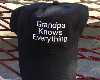 Grandpa Knows Everything - Black Hat With White Letters