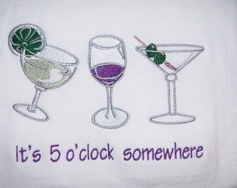 Tshirt It's 5 o'clock somewhere T-Shirt Embroidered White T Shirt Full Design - Ready to Ship