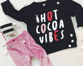 "Toddler Winter Sweatshirt - ""HOT COCOA VIBES"""