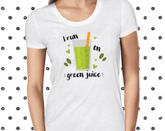 Green Juice T-shirt for Women - Funny Plant-based Shirt - Pun Women's Tee - Vegan Juice Shirt - Cute Vegetarian Tshirt - Kawaii Vegan Tee
