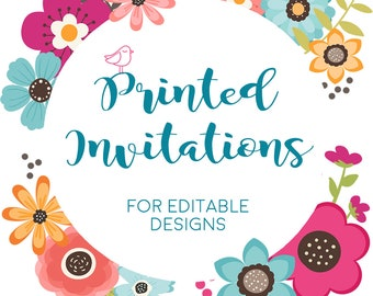 Printed Invitations for Editable Designs | Envelopes Included | Free Shipping