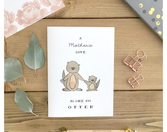 CARD FOR MOM // otter, mothers day card, funny mothers day card, funny card for mom, mothers day pun, pun card, punny, otter card, otter pun