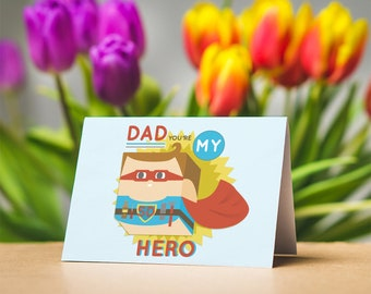 Father's day / birthday greetings card, 'dad you're my hero' // superhero // dad // gifts for dads