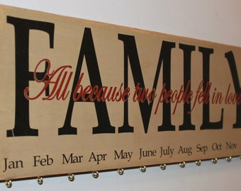 Family Birthday Board Calendar, Family Celebrations Board, Personalized Board - All Because Two People Fell in Love