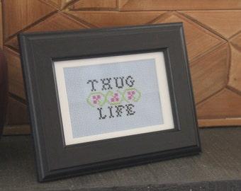 KIT - Thug Life Cross Stitch - Everything You Need!