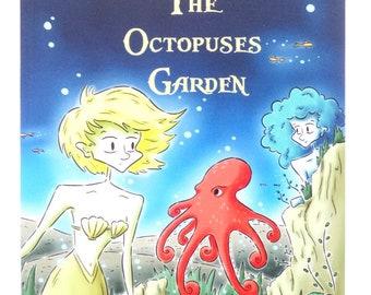 The Octopuses Garden - Volume Four of The Legend of Mermaids Tears - full colour children's book.