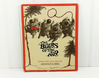 The Bears of the Air by Arnold Lobel, 1965 First Edition Harper & Row