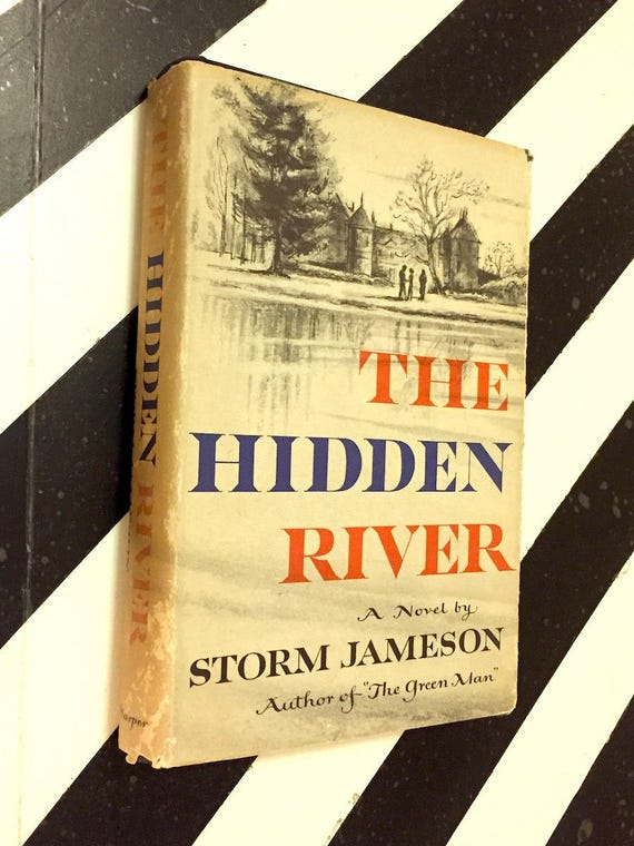 The Hidden River by Storm Jameson (1955) hardcover book