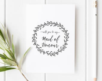 Will you be my Maid of Honour Card // Wedding Role Proposal Card // Wedding Duty Request // Hand Drawn Wreath // Rustic  // Boho wedding