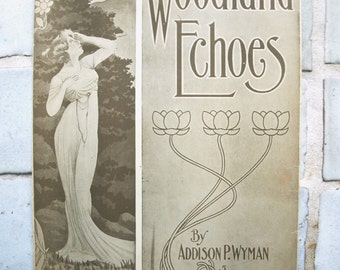 WOODLAND ECHOES Sheet Music by Addison P. Wyman 1908