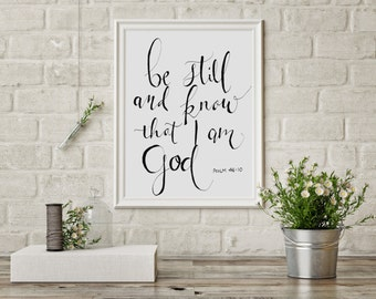 "Bible verse art print ""Be Still and Know that I am God"""