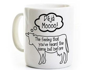 Agriculteur vache taureau Chope - Déjà Moo - le Mug - Mug de collègue de bureau humoristique - Bull même sarcastique Deja Moo Mug - Mug cadeau-ferme agricole Agriculture