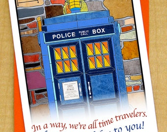 Police Call Box Card- Dr Who card- Birthday Card- Small Card- All Time Travelers- TARDIS Card- Doctor Who Card- British Card- TARDIS
