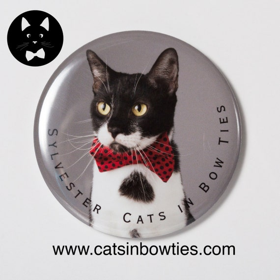 Cats in Bow Ties - 2.5in Limited Edition Button Magnet - Sylvester