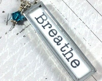 Breathe Necklace, panic attack support, panic attack awareness, Just Breathe, Inspirational Jewelry