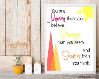 Nursery Print - Pink Orange and Yellow - You Are Braver than You Believe