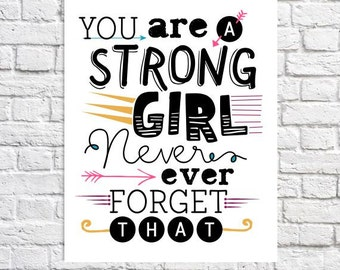 Strong Girl Quote Print Inspirational Gift For Tween Positive Affirmation Motivational Wall Decor Feminist Art Dorm Wall Art Teen Girl Room