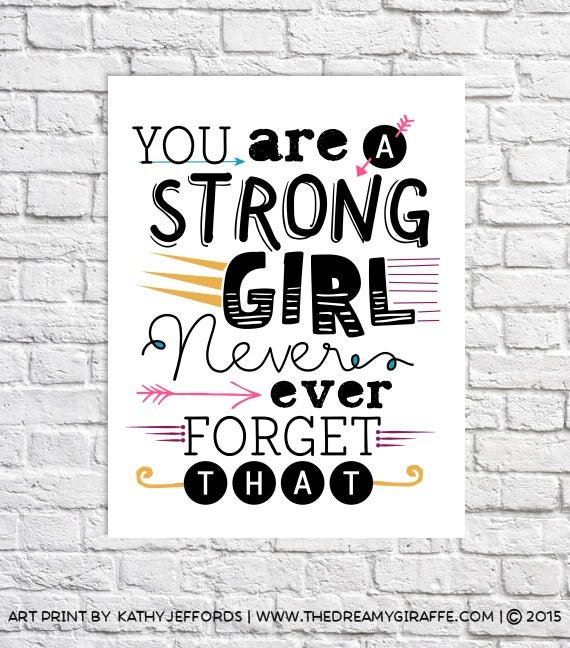 Inspirational Quotes Motivation Tweens: Strong Girl Quote Print Inspirational Gift For Tween Positive