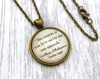 Shakespeare, 'The Course Of True Love', Twelfth Night Quote Necklace or Keychain, Keyring.